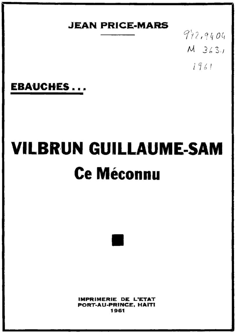 Vilbrun Guillaume-Sam Ce méconnu: Ébauches.