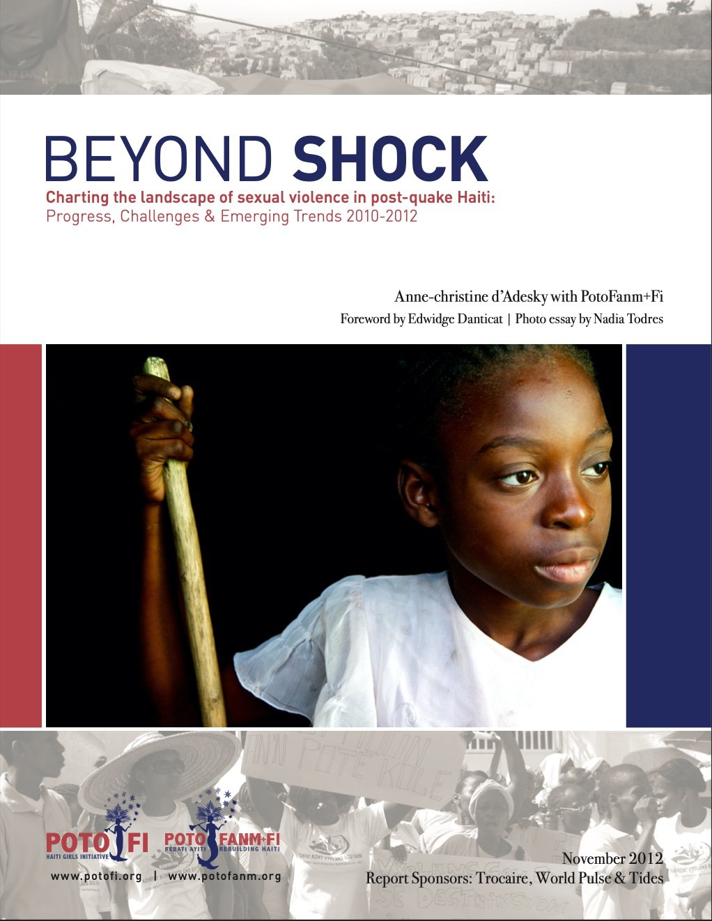 Read more about the article BEYOND SHOCK Charting the landscape of sexual violence in post-quake Haiti: Progress, Challenges & Emerging Trends 2010-2012