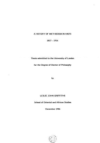 Read more about the article A HISTORY OF METHODISM IN HAITI 1817 – 1916 (1986)